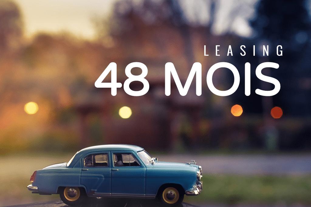 Leasing sur 48 mois (4 ans) : LOA et LLD